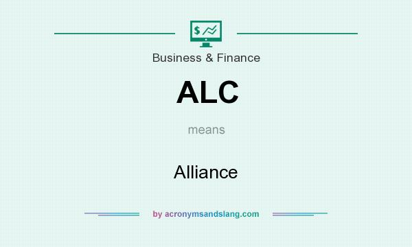 What does ALC mean? It stands for Alliance