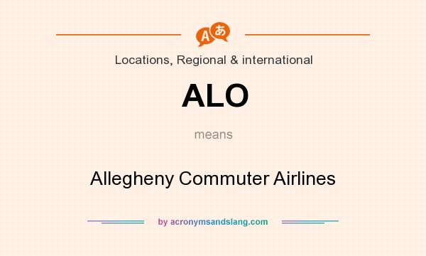 What does ALO mean? It stands for Allegheny Commuter Airlines