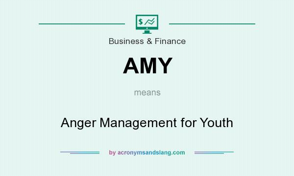 What does AMY mean? It stands for Anger Management for Youth