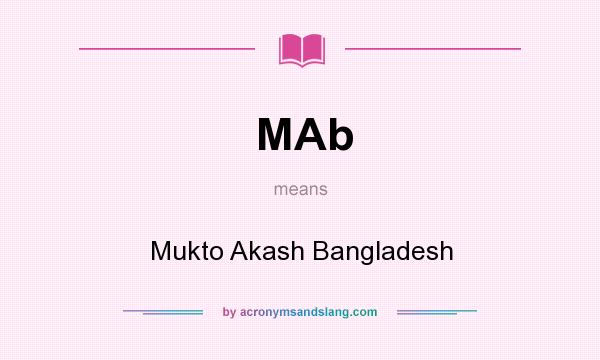 What does MAb mean? It stands for Mukto Akash Bangladesh