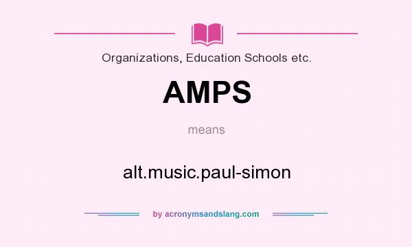 What does AMPS mean? It stands for alt.music.paul-simon