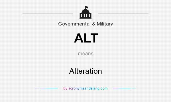 What does ALT mean? It stands for Alteration
