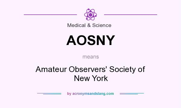 What does AOSNY mean? It stands for Amateur Observers` Society of New York