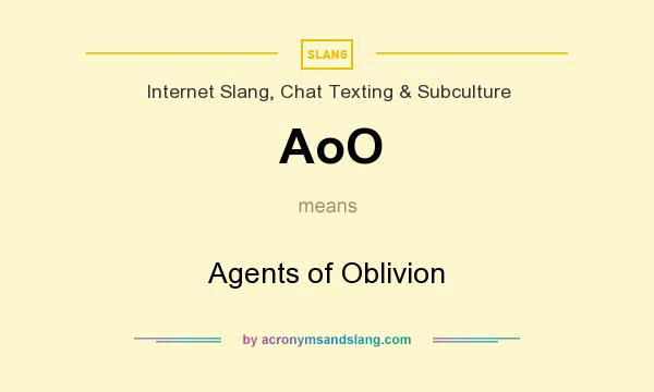 What does AoO mean? It stands for Agents of Oblivion