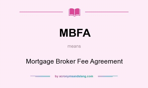 Mbfa Mortgage Broker Fee Agreement In Undefined By
