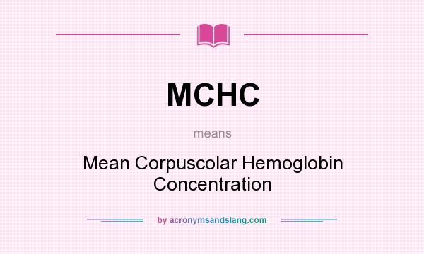 MCHC - Mean Corpuscolar Hemoglobin Concentration in ...