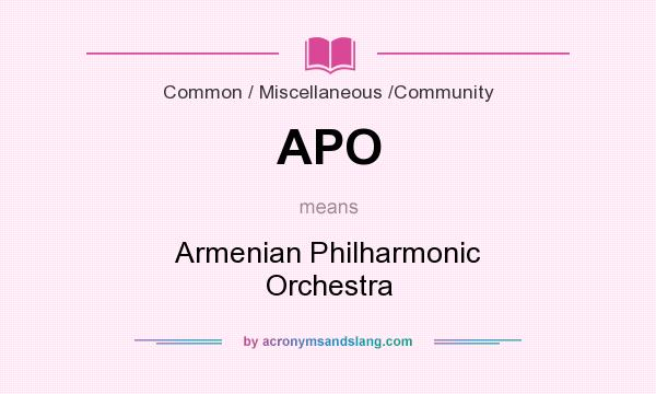 What does APO mean? It stands for Armenian Philharmonic Orchestra