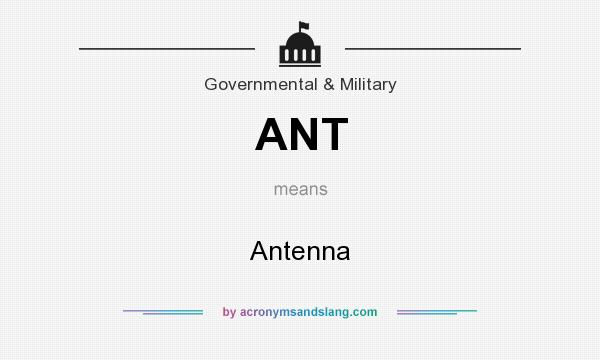 What does ANT mean? It stands for Antenna