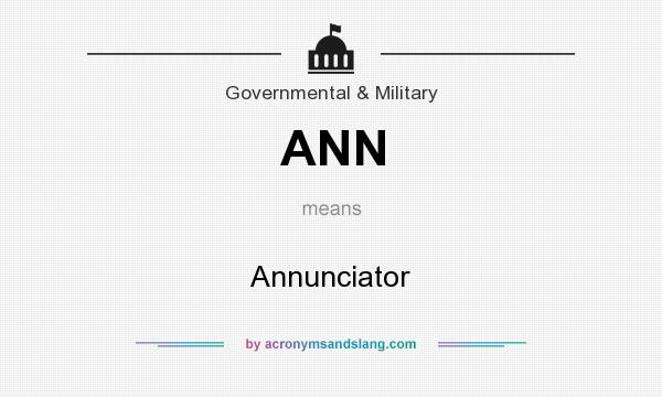 What does ANN mean? It stands for Annunciator