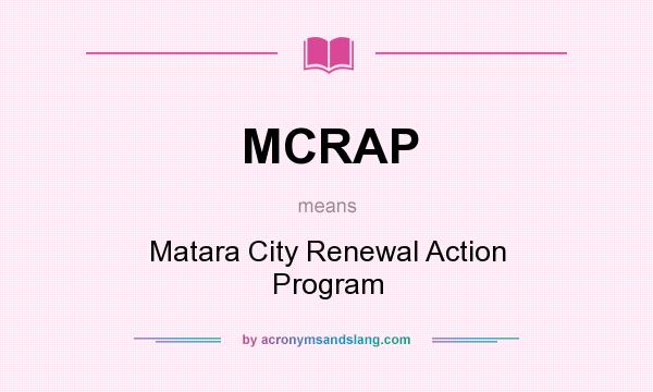 What does MCRAP mean? It stands for Matara City Renewal Action Program