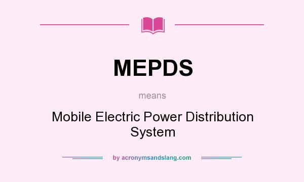 What does MEPDS mean? - Definition of MEPDS - MEPDS stands
