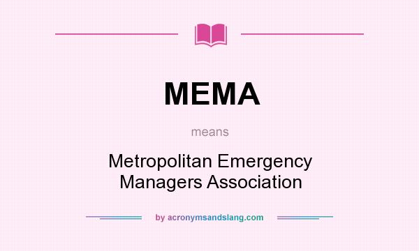 What does MEMA mean? It stands for Metropolitan Emergency Managers Association