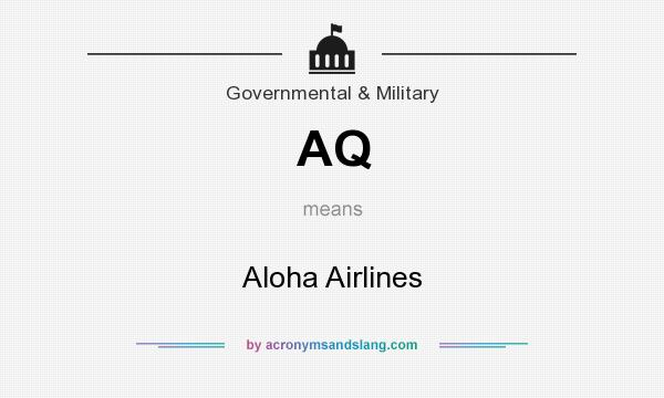 What does AQ mean? It stands for Aloha Airlines