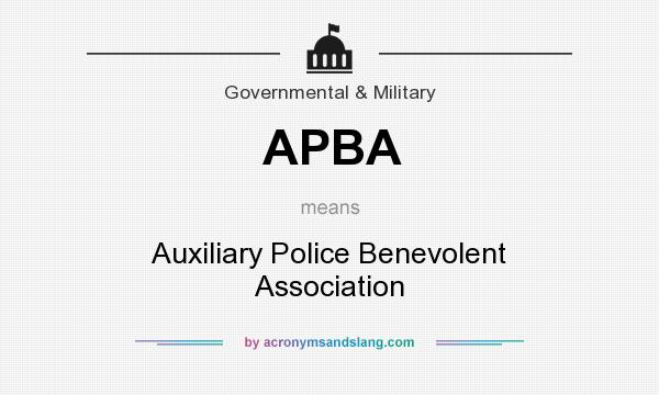 What does APBA mean? It stands for Auxiliary Police Benevolent Association