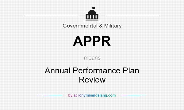 What does APPR mean? It stands for Annual Performance Plan Review