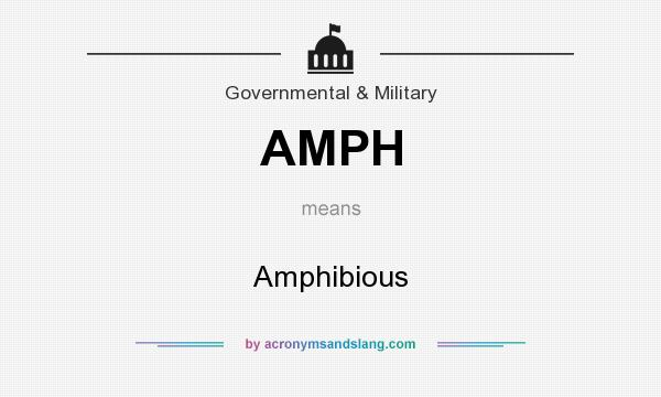 What does AMPH mean? It stands for Amphibious