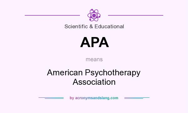What does APA mean? It stands for American Psychotherapy Association