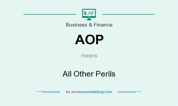 What does AOP mean? It stands for All Other Perils