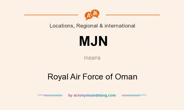 What does MJN mean? It stands for Royal Air Force of Oman
